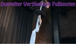 Doppelter Vertikaltuch Fußknoten