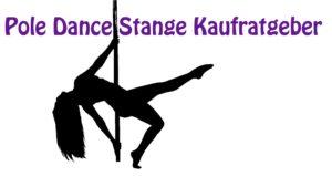 Pole Dance Stange Kaufberater
