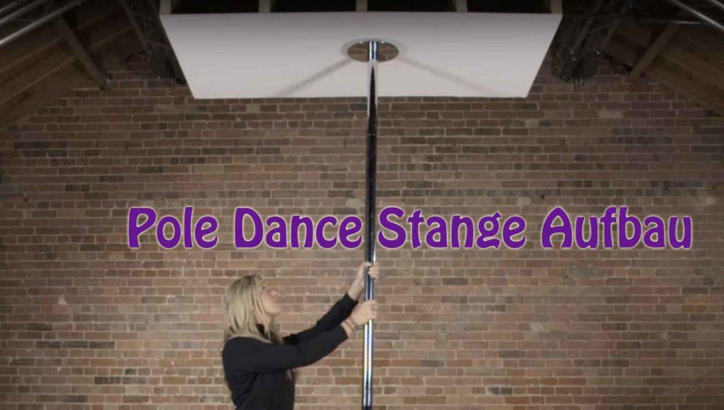 Pole Dance Stange - Kaufberatung und Aufbau Tipps & Tricks
