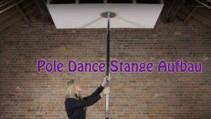 Pole-Dance-Stange-Aufbau